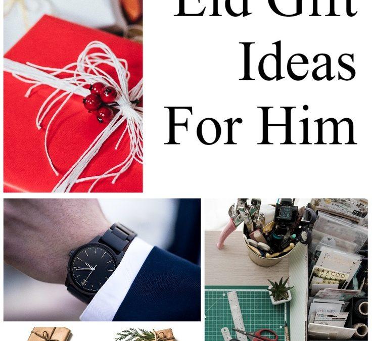 Eid Gift Ideas For Him